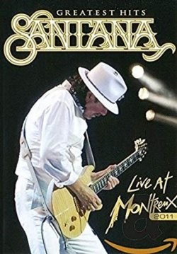 Santana Greatest Hits Live At Montreux 2011 DVD