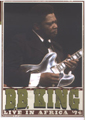B.B. King: Live In Africa '74 DVD