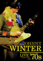 Johnny Winter: Live Through The '70s DVD