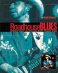 Roadhouse Blues Stevie Ray Vaughan And Texas R&B BOOK
