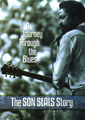 Son Seals Story: A Journey Through The Blues DVD