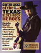 Guitar Licks Of The Texas Blues-Rock Heroes BOOK w/CD