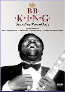 B.B. King Standing Room Only DVD