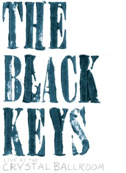 Black Keys Live At The Crystal Ballroom DVD