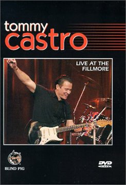 Tommy Castro Live At The Fillmore DVD