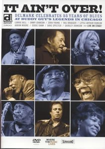 Delmark Records: It Ain't Over! Delmark Celebrates 55 Years Of Blues