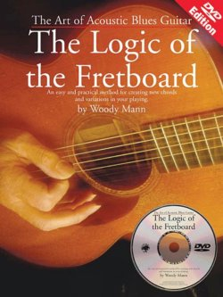 The Art Of Acoustic Blues Guitar--The Logic Of The Fretboard Book & DVD