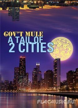 Gov't Mule A Tail Of 2 Cities DVD