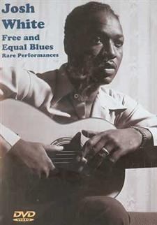 Josh White Free And Equal Blues Rare Performances DVD