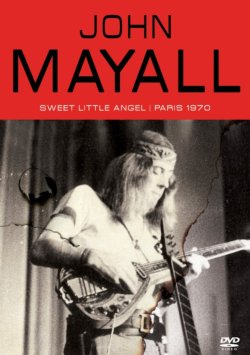 John Mayall Sweet Little Angel Live On Stage DVD