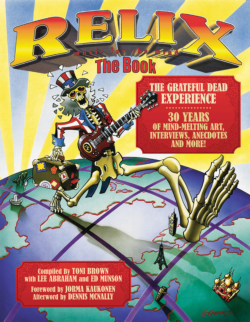 Relix The Book The Grateful Dead Experience